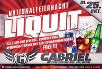 ★ Nationalfeiernacht - Liquit ★@Gabriel Entertainment Center