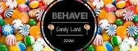 Behave! Candy Land - das große (Ver)Naschen@U4