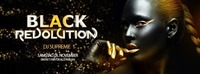 Black Revolution by DJ Supreme@Excalibur