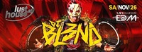 DJ BL3ND presented by Raveolution EDM@Lusthouse