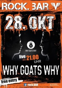 Why Goats Why live at rock.bar@rock.Bar
