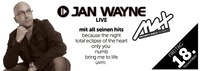 MAX presents ▲▲ JAN WAYNE live ▲▲@MAX Disco