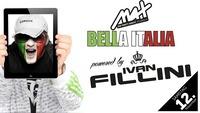 Bella Italia powered by ▲▲ Ivan Fillini ▲▲@MAX Disco