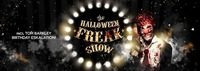 Halloween Freakshow + Tom Barkley B-Day Eskalation@Die Kantine