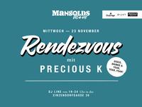 Rendezvous mit Precious K I Estrela@Mangolds vis-a-vis