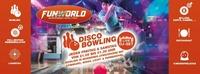 Discobowling@Funworld Hard