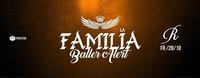 La familia - Baller Alert@Tiffanys Club