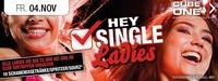 Hey Single Ladies 2.0@Cube One