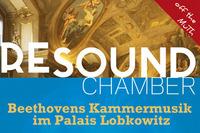 RESOUND Chamber - Beethoven im Palais Lobkowitz - Ilia Korol & Natalia Grigorjeva