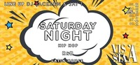 Saturday Night by DJ Jackson & Jay T@Vis A Vis
