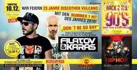 Filatov & KARAS mit Don't be so shy - 23 Jahre Discothek Vulcano@Vulcano