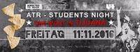 ATR - Students Night ★ One Night in Tijuana ★@U4
