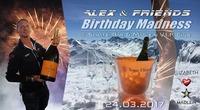 Birthday Madness 2017 by Alex & Friends@Schatzi Bar