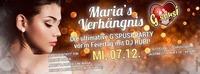 Legendär! Maria`s Verhängnis im G`spusi!@G'spusi - dein Tanz & Flirtlokal