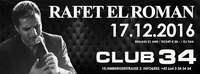 || RAFET EL ROMAN ||@Club 34