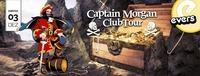 Captain Morgan Club Tour@Evers
