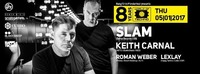 8 Years World of Techno // pres SLAM & Keith Carnal - 05.01.17@Baby'O