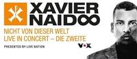 Xavier Naidoo - Live in Concert | Wiener Stadthalle@Wiener Stadthalle