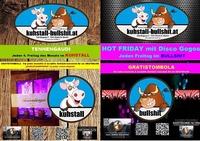 4.Partywochenende im Monat im Kuhstall-Bullshit@Kuhstall