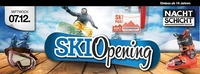 Ski Opening@Nachtschicht
