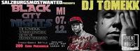 Black City Nights - DJ Tomekk/Tommy Gunz@Eventhouse Freilassing
