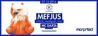 Morphed presents Mefjus@Die Kantine
