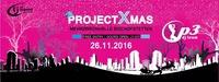 ProjectXmas 2016@Mehrzweckhalle