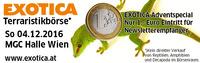EXOTICA Terraristikbörse Adventspecial  Sonntag 4.12 10-16h MGC Halle - Nur 1 Euro Eintritt für Fans  Vorschau Haustiermesse Wien das Original