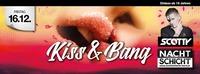 KISS & BANG@Nachtschicht