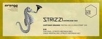Strizzi Showcase@Orange