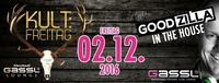 DJ Goodzilla in the house ★Kult: Freitag After-Party★@Gassl