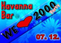 We Love 2000@Havanna Bar