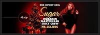 SUGAR - XMAS Edition - rnb, hiphop, soul@Club Alpha