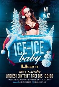 ICE ICE BABY! - club Liberty / Hip Hop floor@derHafen