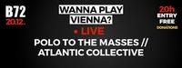 WPV // Polo to the Masses & Atlantic Collective@B72