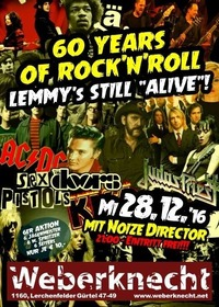 60 years of rock'n'roll - Lemmy's still alive!@Weberknecht