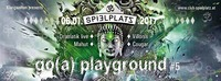 Go(a) playground pres.~ Drumatik live!@Club Spielplatz