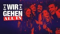 """WIR GEHEN """"ALL IN""""!@Musikpark-A1"""