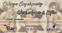 Engelsparty mit Veri, Agnes & Zofia@Orange Bar