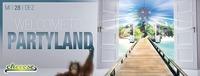 Welcome to Partyland | Sondereröffungstag@Cheeese