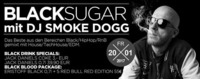 BLACK SUGAR mit DJ SMOKE DOGG