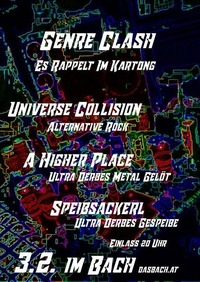 Der Genre Clash. Universe Collision/A Higher Place/Speibsackerl@dasBACH