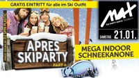 ▲▲ Apres Ski Party PART II ▲▲@MAX Disco