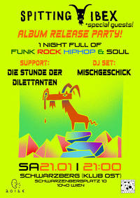 Spitting Ibex Album Release Party@Schwarzberg