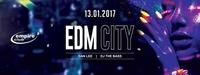 EDM City // Empire@Empire Club