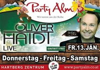 Oliver Haidt -> Live mit all seinen Hits@Party Alm Hartberg
