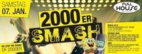 2000er Smash - We love the Sound of 2000er@Fullhouse