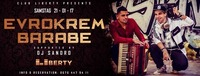 Evrokrem Barabe - Club Liberty@Club Liberty