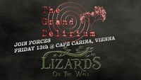 The Grand Delirium & Lizards On The Wall@Café Carina