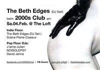 2000s Club mit The Beth Edges DJ-Set!@The Loft